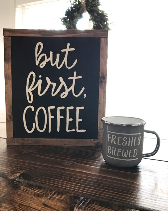 But first coffee - kitchen decor - coffee sign - coffee sign
