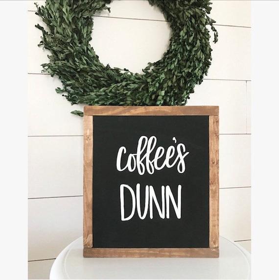 Coffee sign - coffees dunn - coffee - coffee bar
