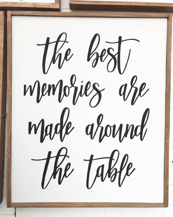 The best memories are made around the table - gather - kitchen sign - dining room sign - wood sign