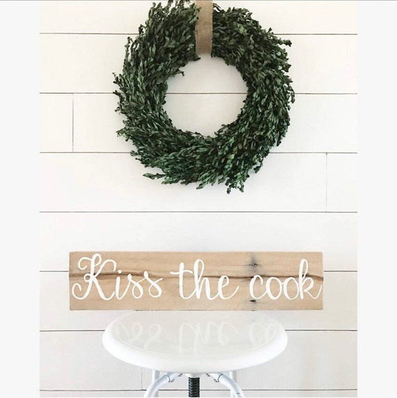 Kiss the cook - kitchen - kitchen sign - kitchen decor - wood sign - rustic