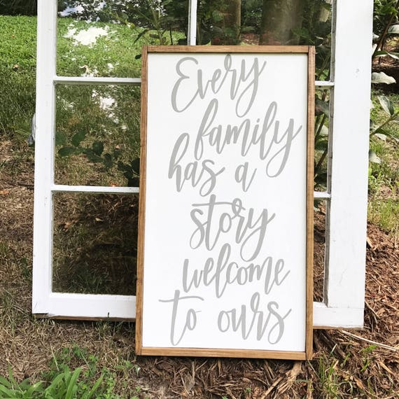 Every family has a story welcome to ours - family sign - entryway decor - entryway sign - home decor - wood sign - farmhouse style