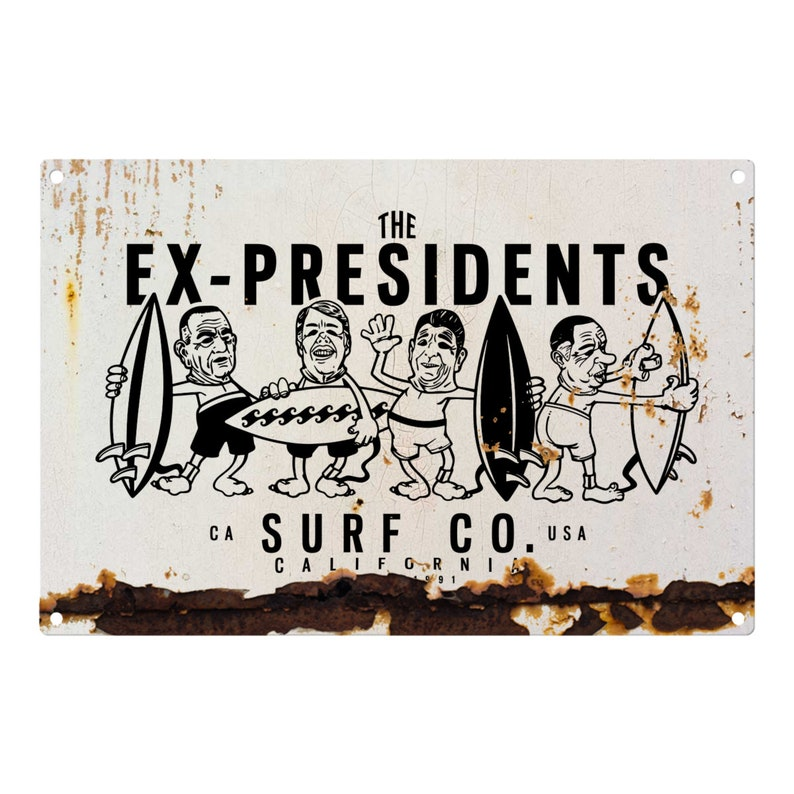 Point Break: The Ex-presidents Surf Co Metal Sign 12x8 image 0