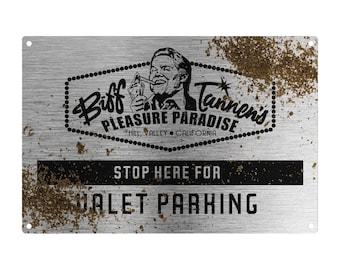 Back To The Future: Biffs Tannen's Pleasure Paradise Metal Sign