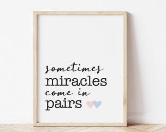 Twin Nursery Decor, Sometimes Miracles Come in Pairs Twin Wall Art, Boy Girl Twin Nursery Art, Twin Boys Baby Gift, Twin Girls Baby Shower