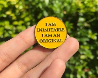 Hamilton Quote Enamel Pin    I am inimitable I am an original pin