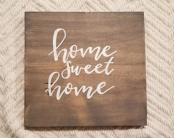 Home Sweet Home Wood Sign - Calligraphy - Lettering