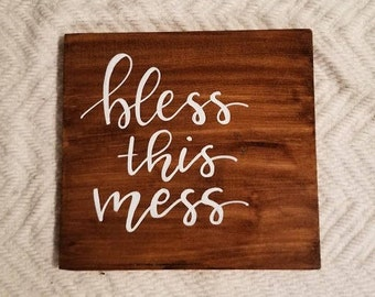 Bless This Mess Wood Sign - Calligraphy - Lettering