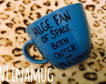 Huge fan space, both outer and personal, Space Mug, Space Coffee Cup, Blue Mug, Coffee Mug, Coffee Cup, Valentine's Day Gift, Birthday Gift