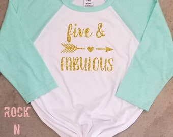 Fifth Birthday shirt. Five and fabulous shirt. Girls birthdayshirt. 5th birthday raglan