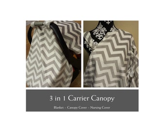 3 in 1, Infant Carrier Cover, Nursing Cover, Blanket. You choose colors.