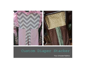 Diaper Stacker. You choose fabrics.