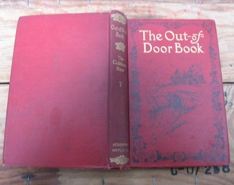 1907 Out of Door Hardcover Book Children's Antique Early 1900's Eva Tappan Kids Nature Animal Bedtime Stories Tales Collection Collectible