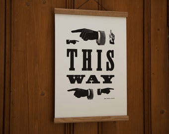 This Way ↠ A3 ↠ Letterpress Print
