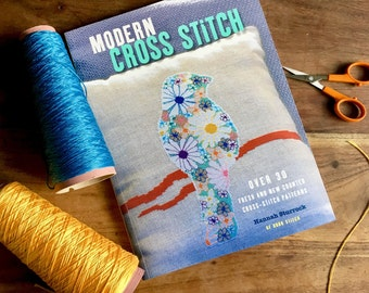 Modern Cross Stitch pattern book -  over 30 fresh contemporary cross stitch patterns - by Hannah Sturrock