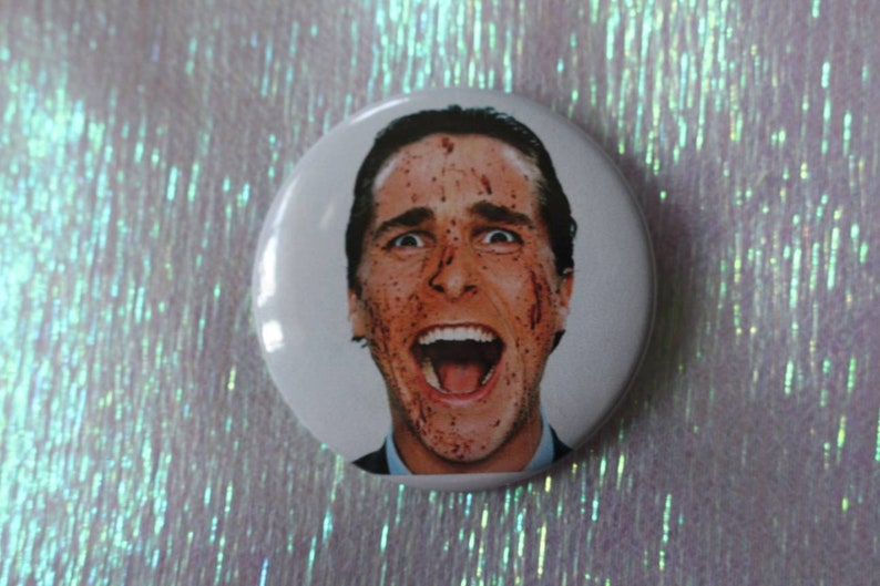 Patrick Bateman American Psycho Horror Button 2 25 Pin Back Button