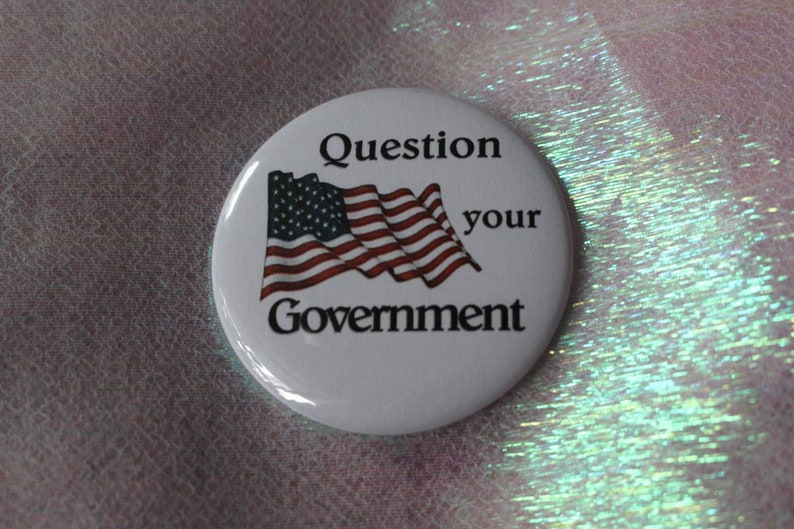 Question your Government, Patriotic, 2 25