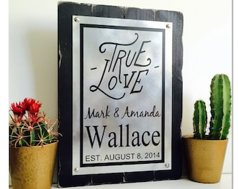 Custom Love Sign Established Sign Rustic Wedding Gifts For Couple Personalized Couples Gifts Anniversary Gift Metal Sign Wood Sign True Love