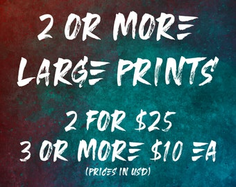 2 Or More Large Prints / Multiple Print Discount