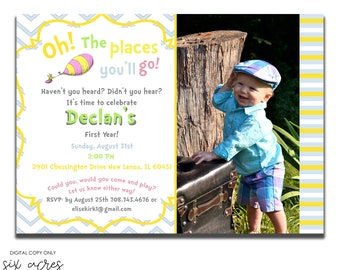 Oh the places you'll go Birthday Party Invitation! Digital Copy Only!