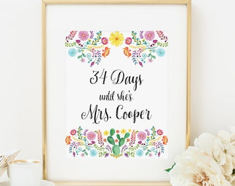 Fiesta Days Until She's Mrs Printable Fiesta Bridal Shower Welcome Sign Mexican Theme Bridal Shower Decoration Mexican Flowers Cactus 353