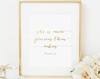 She Is More Precious Than Rubies Printable Proverbs 3:15 Scripture Verse Print Bible Verse Wall Art Christian Decor Ruby Quote Gold Foil