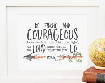 Be Strong And Courageous Printable Joshua 1:9 Scripture Verse Print Bible Verse Wall Art Christian Wall Art Christian Print Tribal Arrow