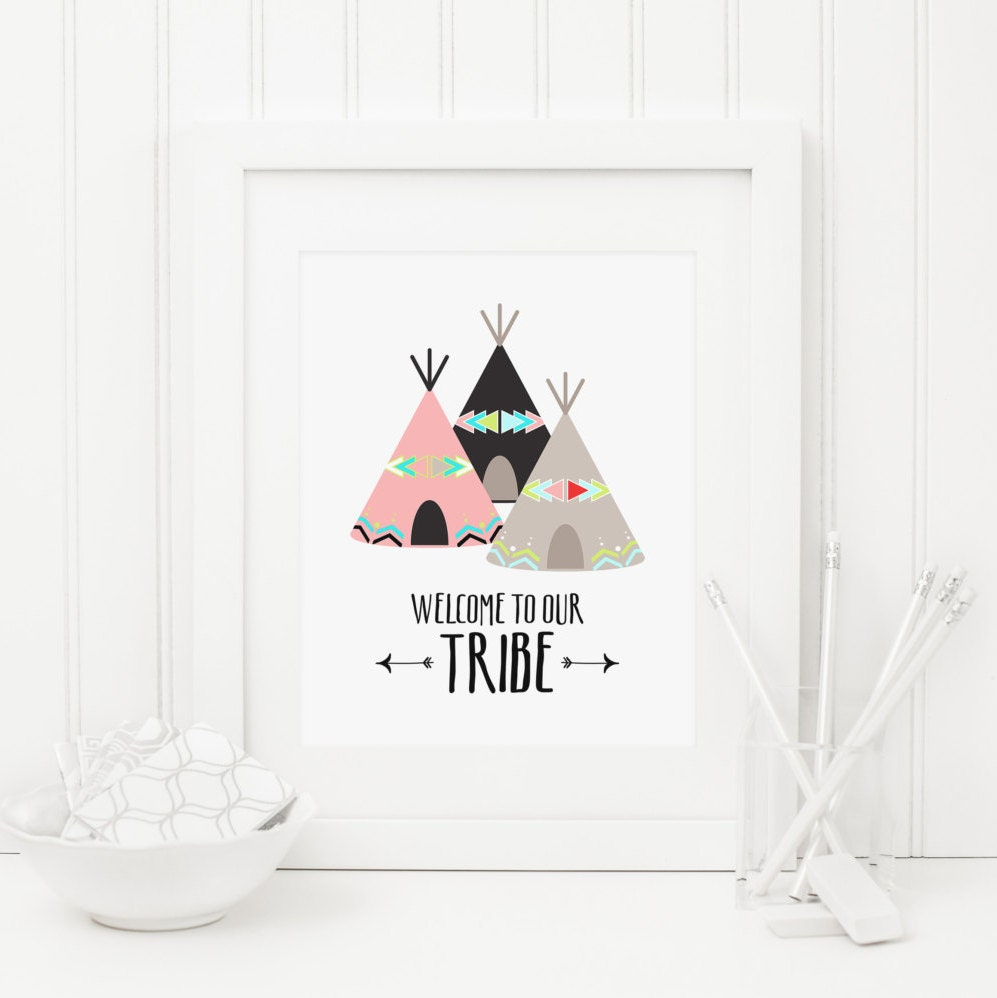 Welcome To Our Tribe Printable Teepee Nursery Print Tribal Etsy