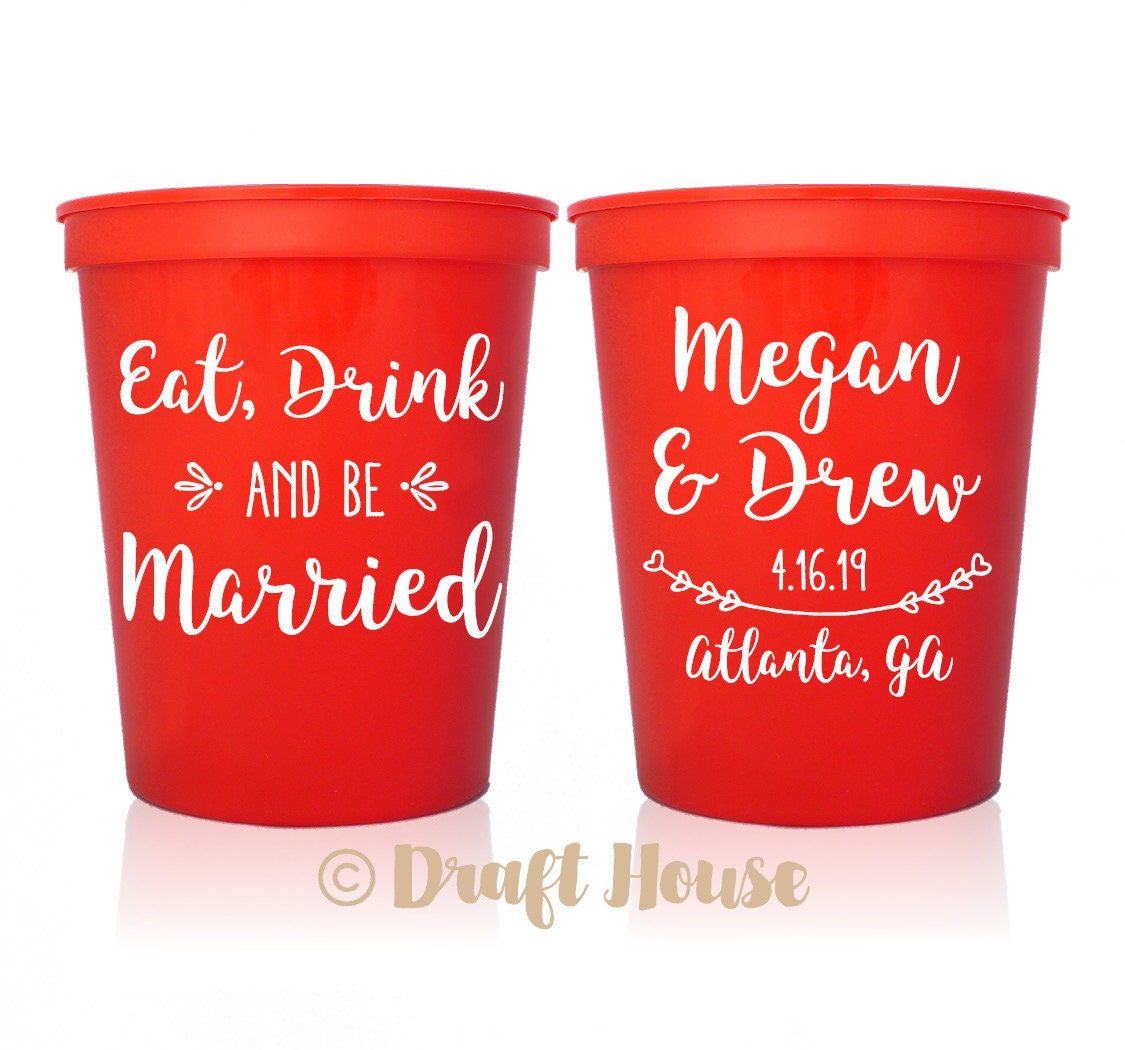 Eat Drink & Be Married Rustic Wedding Cups Couples Shower | Etsy