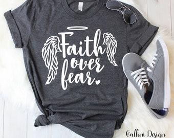 Faith Over Fear Svg Files Faith Svg Religious Svg Files for Cricut Silhouette Designs Christian Svg Christian Faith Tshirt Svg Png Dxf Files