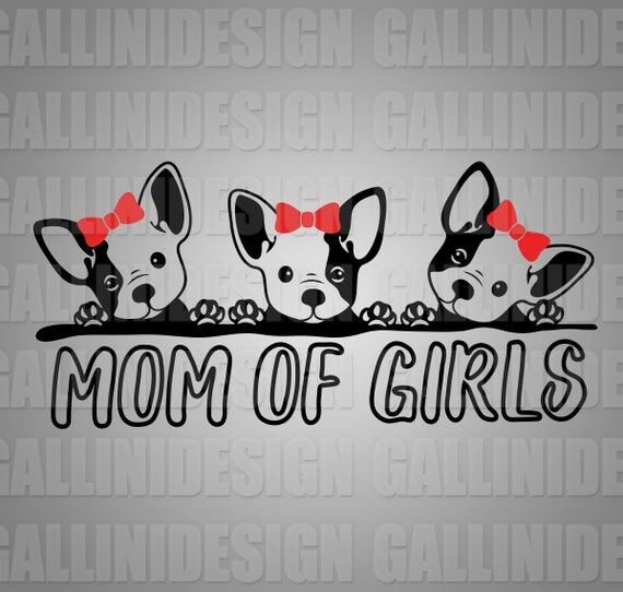Mom Of Girls Svg Dxf Eps Png Files For Cutting Silhouette Etsy