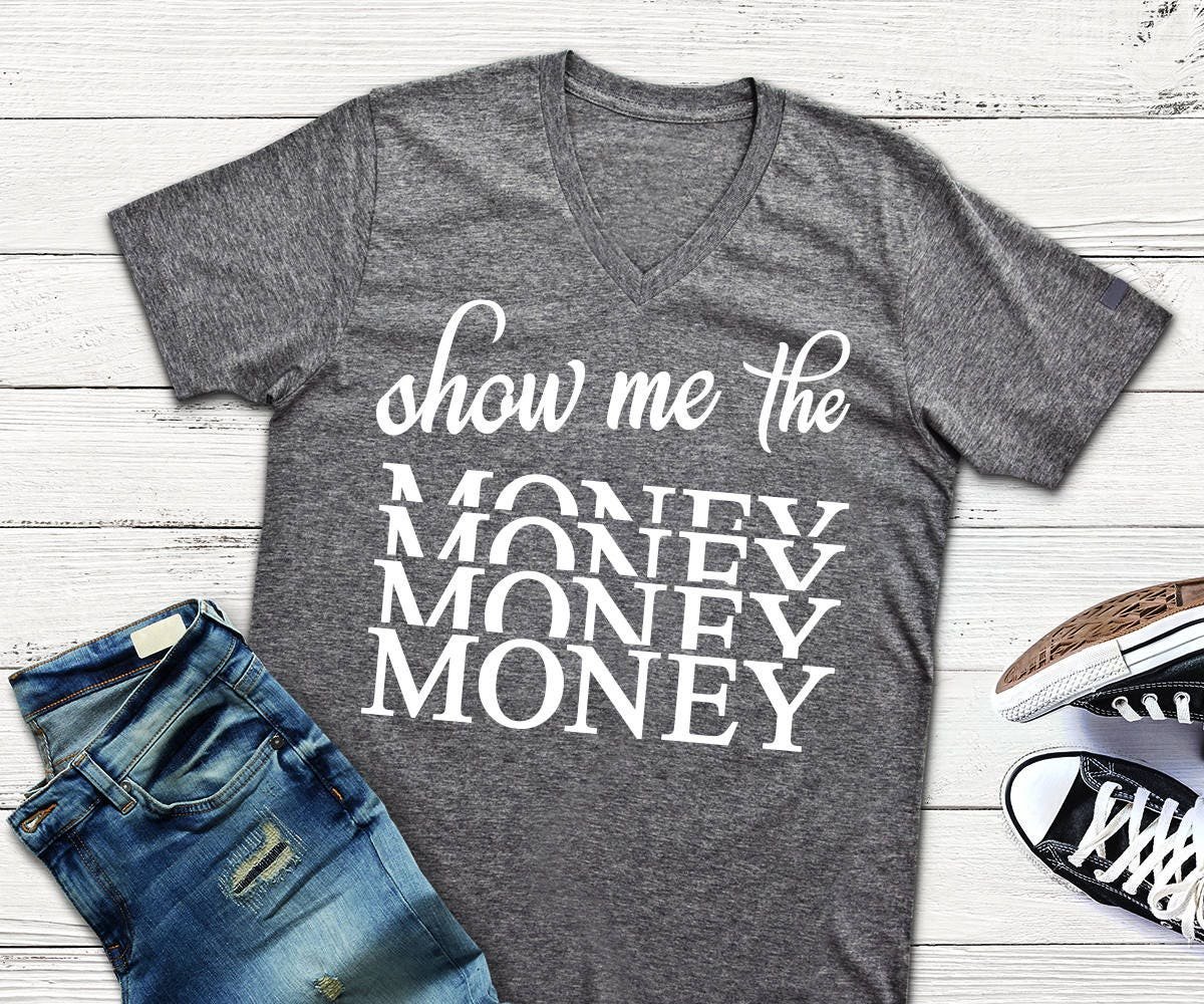 Download Show Me The Money Png Dxf Svg Design for Silhouette Cricut ...