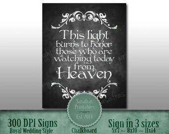 Chalkboard Printable Wedding Memorial Sign, Wedding Sign, Rustic Wedding Sign, Chalkboard Sign, DIY Wedding, This light burns to honor those