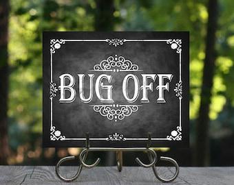 Bug Off Wedding Bug Spray Sign, Printable Chalkboard Bug Spray Signage, Wedding Sign, Printable Sign, Chalkboard Sign, Digital File, Wedding