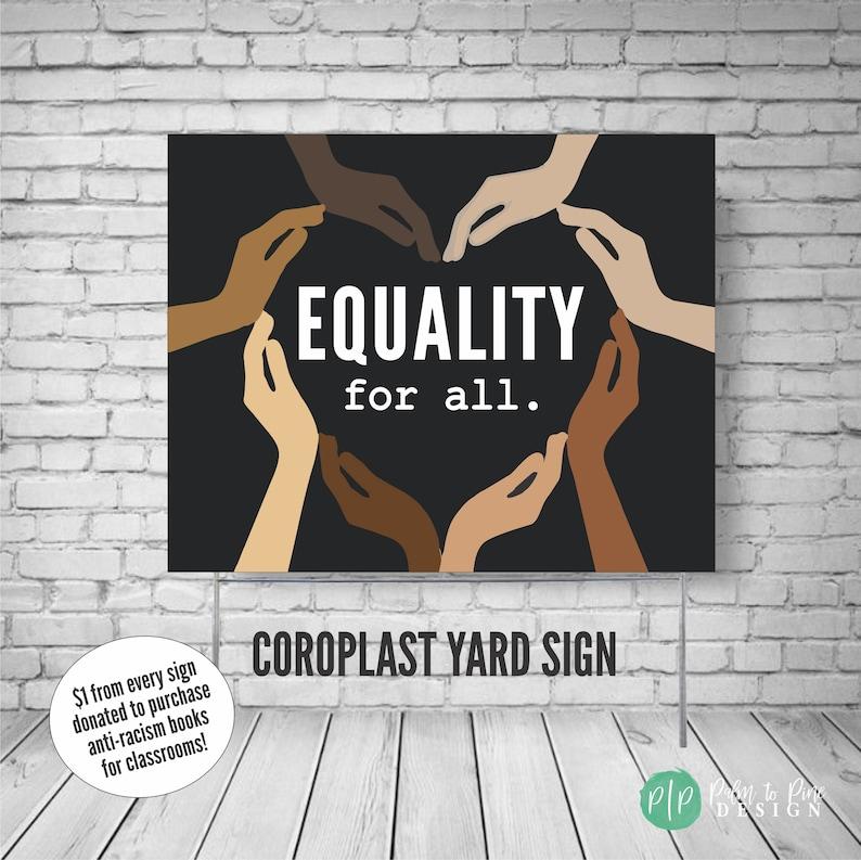 Black Lives Matter yard sign Equality for all sign black image 0