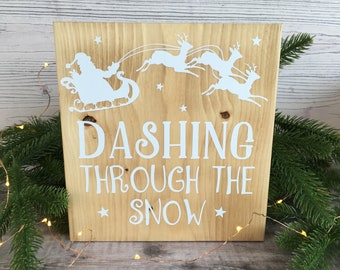 Freestanding 20cm wooden block with white Santa and Reindeer Dashing Through The Snow
