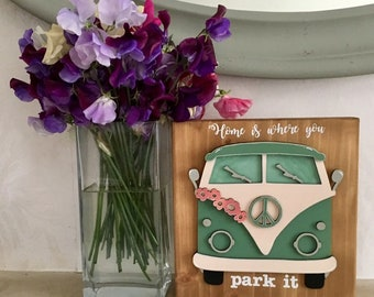 """Camper van sign 'Home is where you park it"""" vintage style on solid wood standing block"""