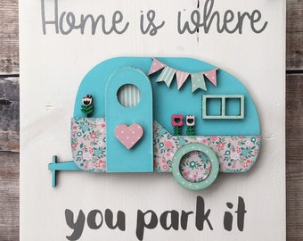 "Camper van sign 'Home is where you park it"" vintage style on solid wood hanging block"