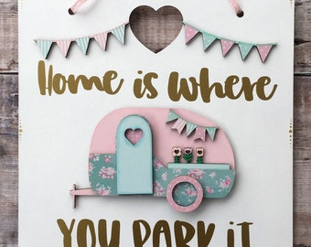 "Camper van sign 'Home is where you park it"" vintage style on hanging plaque"