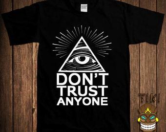 Illuminati T-shirt Don't Trust Anyone Free Mason Tshirt Tee Shirt All Seeing Eye Secret Society Conspiracy Funny College Humor Joke Nerd
