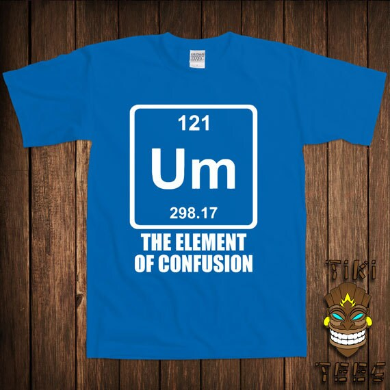 Funny Chemistry T Shirt Periodic Table Of Elements T Shirt Tee Etsy