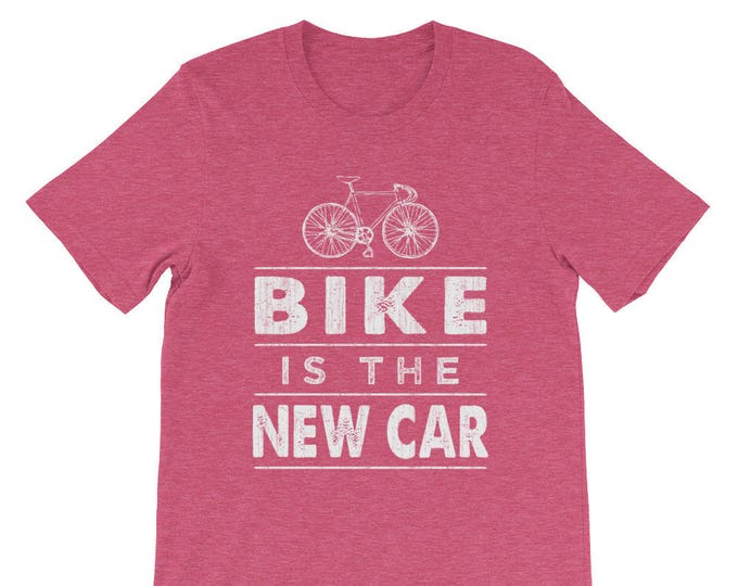 BIKE is the NEW CAR Cycling Tshirt - Bicycle 8ea63d903