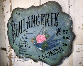 BOULANGERIE BAKERY Patisserie Cafe' Bread French Wood Sign Pastry Shop Coffee sign Kitchen Cappuccino Macarons Tea Bird rose painting
