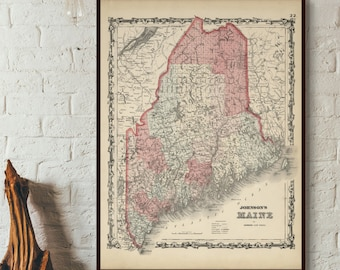 4 sizes up to 36x48- in 3 color choices 1862 Johnson/'s Maine map reprint Vintage Maine map reprint frames not included