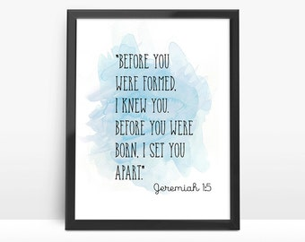 Bible Verse Print-Jeremiah Quote,Before You Were Born-Wall art Poster, Watercolor fine art,6 colors Available.No.280-5