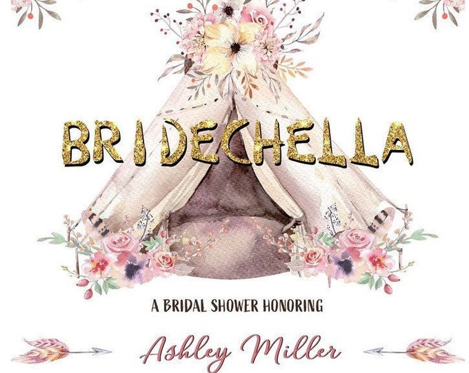 Bridechella Boho Chic Invitation | Coachella Theme Bridal Shower | Watercolor Floral Invite | Bachella | Teepee | Instant Download Printable