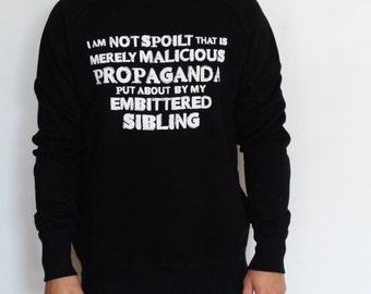 Spoilt Person Sweatshirt