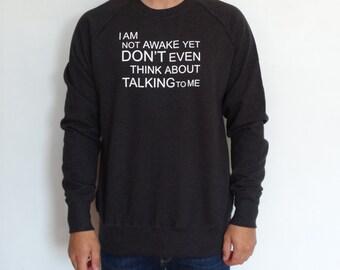 Not Awake Sweatshirt