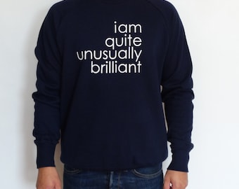 Brilliant Sweatshirt