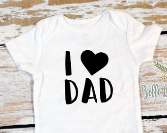 I Love Dad Gerber Onesie | First Father's Day I Love Dad Bodysuit | Father's Day Outfit | First Fathers Day | Pregnancy Announcement | 314