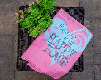 The Beach is My Happy Place Pink Tea Towel